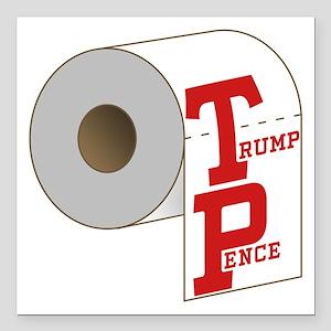 "TP Toilet Paper Trump Pence Square Car Magnet 3"" x"