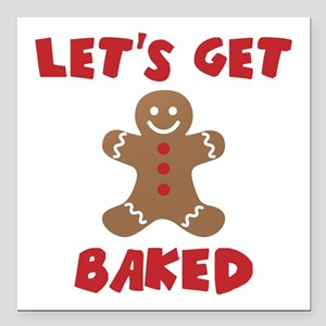 Let's Get Baked Funny Christmas Square Car Magnet