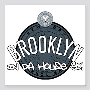 "Brooklyn in the House Square Car Magnet 3"" x 3"""