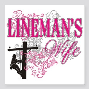 "linemans wife3 white Square Car Magnet 3"" x 3"""