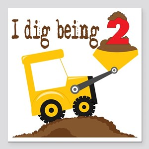 "I Dig Being 2 Square Car Magnet 3"" x 3"""