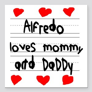 """Alfredo Loves Mommy and  Square Car Magnet 3"""" x 3"""""""
