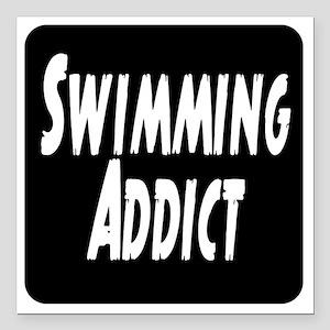 """Swimming addict Square Car Magnet 3"""" x 3"""""""