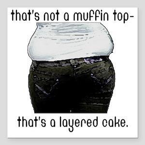 "muffin-top Square Car Magnet 3"" x 3"""