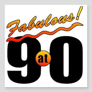 "Fabulous At 90 Square Car Magnet 3"" x 3"""