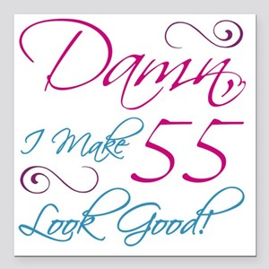 "55th Birthday Humor Square Car Magnet 3"" x 3"""