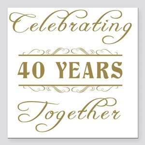 "Celebrating 40 Years Tog Square Car Magnet 3"" x 3"""