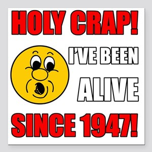 "HolyCrap1947 Square Car Magnet 3"" x 3"""