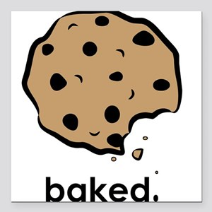 """Baked. Square Car Magnet 3"""" x 3"""""""