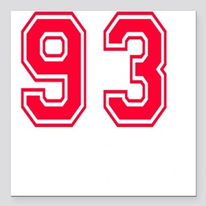 """93 year aged to perfecti Square Car Magnet 3"""" x 3"""""""