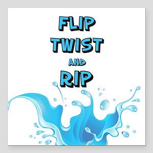 "Flip, Twist and Rip Square Car Magnet 3"" x 3"""