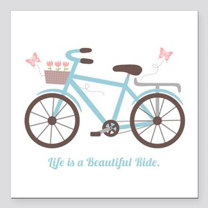 Life is a Beautiful Ride Bicycle Quote Square Car