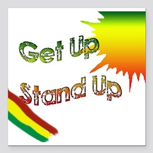 """get up stand up Square Car Magnet 3"""" x 3"""""""