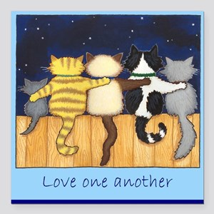 Love One Another - Cats / Kit Square Car Magnet