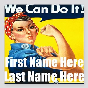 Rosie the Riveter We Can Do It Square Car Magnet 3
