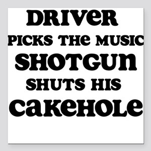 "Driver Picks the Music 1 Square Car Magnet 3"" x 3"""