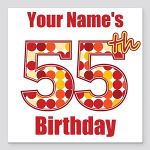 Happy 55th Birthday - Personalized! Square Car Mag