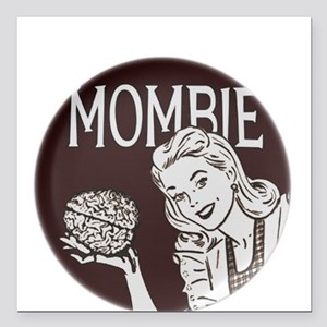"Mombie Square Car Magnet 3"" x 3"""