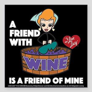 "I Love Lucy: Wine Friend Square Car Magnet 3"" x 3"""