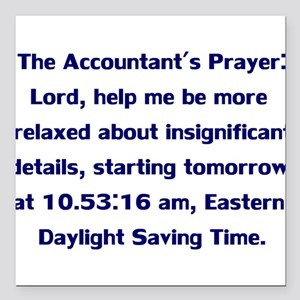 Accountant's Prayer Square Car Magnet