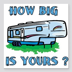 How big is yours? Square Car Magnet