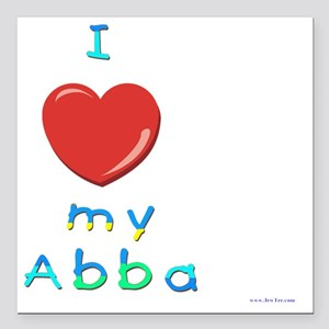 "I love my abba Square Car Magnet 3"" x 3"""