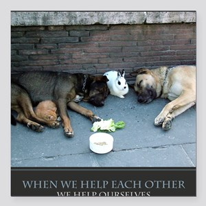 """When We Help Each Other  Square Car Magnet 3"""" x 3"""""""
