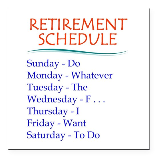 Retirement Schedule Gifts for Retirement