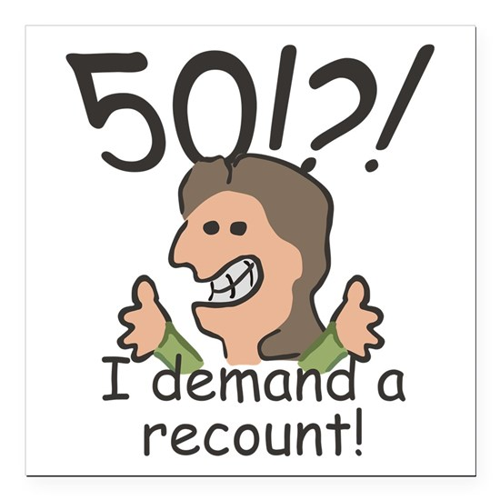 Recount 50th Birthday