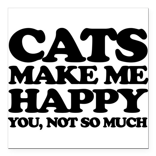 Cats Make Me Happy