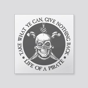 (Pirate) Take What Ye Can Sticker