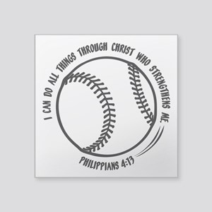 "PHILIPPIANS 4:13 Square Sticker 3"" x 3"""
