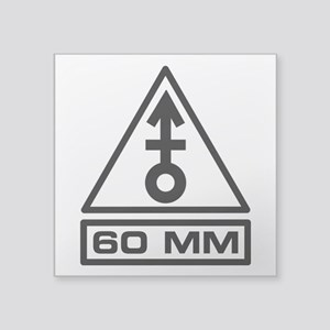 "60mm Warning (B) Square Sticker 3"" x 3"""