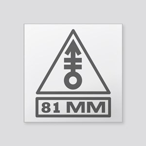 "81mm Warning (B) Square Sticker 3"" x 3"""