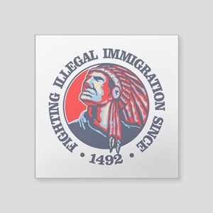 Native American (Illegal Immigration) Sticker