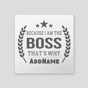 "Gifts for Boss Personalized Square Sticker 3"" x 3"""