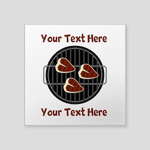 """CUSTOM TEXT Meat On BBQ Gri Square Sticker 3"""" x 3"""""""