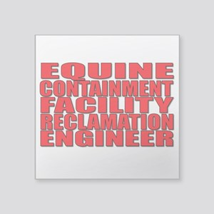 "Equine Engineer Square Sticker 3"" x 3"""