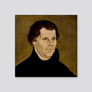 "Martin Luther, German theol Square Sticker 3"" x 3"""