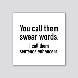 "Sentence Enhancers Square Sticker 3"" x 3"""