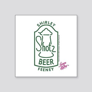 "Shotz Beer: Shirley Feeney Square Sticker 3"" x 3"""