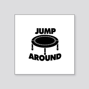 "Jump Around Trampoline Square Sticker 3"" x 3"""