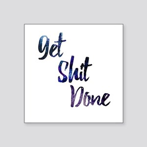 Get Shit Done Sticker