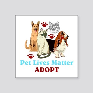 Pet Lives Matter Adopt Sticker