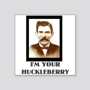Doc Holliday - I'm Your Huckleberry Sticker