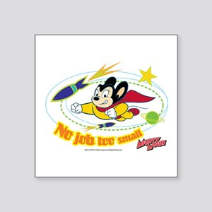 "Mighty Mouse: No Job Too Sm Square Sticker 3"" x 3"""