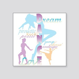 Dream Dance Love Sticker