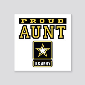 "Proud Aunt U.S. Army Square Sticker 3"" x 3"""
