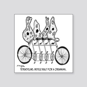 "Tetracycline: Bike Built Fo Square Sticker 3"" x 3"""