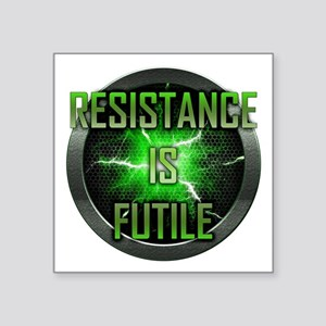 "Resistance is Futile Square Sticker 3"" x 3"""